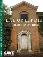 'Live or Let Die' - 2010 SAVE Buildings at Risk Register