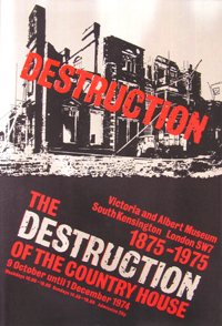 Original poster advertising the Destruction of the Country House exhibition - 1974 (Image: Victoria & Albert Museum)